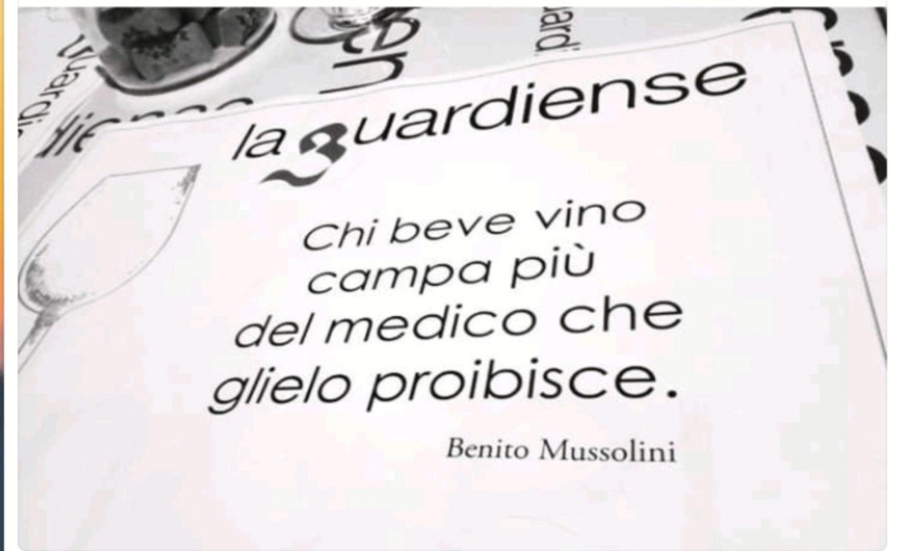 Vinalia E La Frase Di Mussolini De La Guardiense La Cantina