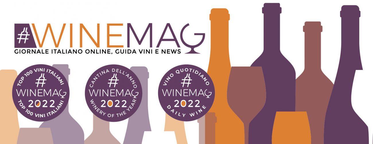 La Guida Top 100 Migliori vini italiani 2022 WineMag.it è online Podere Fedespina cantina dell'anno